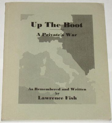 Up The Boot - A Privates War, by Lawrence Fish